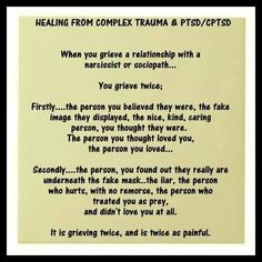 Recognize that your grief is more complex after narcissistic abuse.