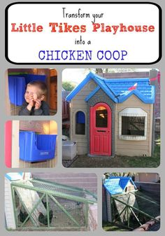 Transform Your Little Tikes Playhouse into a Chicken Coop- olds ones are always on the corner of for sale, and so easy to clean vs wood