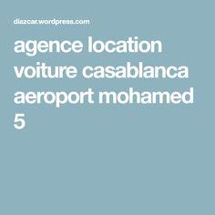 agence location voiture casablanca aeroport mohamed 5