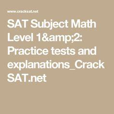 SAT Subject Math Level 1&2: Practice tests and explanations_CrackSAT.net