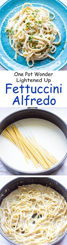 One Pot Wonder Fettuccini Alfredo - Ready in 15 minutes & all made in one pot.  A lightened up version of the traditional #garlic #parmesan #pasta dish.