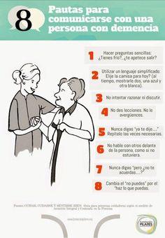 8 pautas para comunicarse con una persona con demencia: Se deben hacer preguntas sencillas, no intentar razonar o discutir con ellos y no hablar con otros delante de ellos como si no estuvieran ahí. Visita nuestro artículo y descubre nuestras recomendaciones para prevenir la demencia senil http://tugimnasiacerebral.com/trastornos-mentales/recomendaciones-para-prevenir-la-demencia-senil #Infografia #Demencia #Senil #Gimnasia #Cerebral