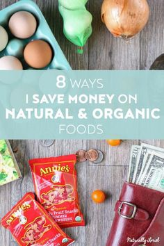been working hard trying to exercise all my options on saving money with food. Here are 8 ways I personally save money on organic and natural foods I love. Organic Fruit Snacks, Organic Fruits And Vegetables, Benefits Of Organic Food, Genetically Modified Food, Food Insecurity, Save Money On Groceries, Groceries Budget, Healthy Food Options, Organic Living