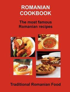 Romanian Cookbook by Ingram Book Group (US) Romanian Food, Romanian Recipes, Good Food, Yummy Food, Pasta, Dessert Bread, Top Recipes, Vintage Recipes, Ravioli