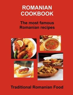 Delicious Romanian recipes