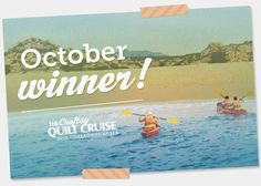 Announcing the October Craftsy Quilt Cruise Winner! Click: http://www.craftsy.com/ext/Pin_BP2_20121107