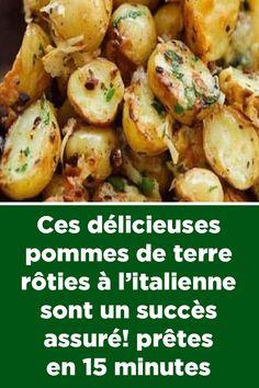 Ces délicieuses pommes de terre rôties à l'italienne sont un succès assuré! prêtes en 15 minutes ! Good Food, Yummy Food, My Best Recipe, Cordon Bleu, Vegan Vegetarian, Entrees, Potato Salad, Side Dishes, Food And Drink