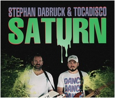 Serial Records : Stephan Dabruck & Tocadisco - Saturn