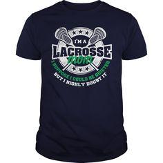 Loud Lacrosse Mom