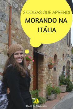 Morar na Itália foi um grande presente para mim. O país é incrível e muito particular. Por isso, venho compartilhar 3 coisas que aprendi morando na Itália!