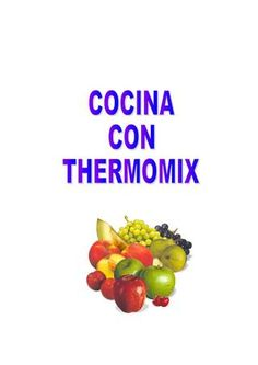 Cocina con Thermomix by David Pose - issuu Tapas, Make It Simple, Food And Drink, Breakfast, Recipes, Queso, Chocolate, Angeles, David