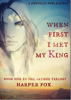 Review: When First I Met My King (Arthur Trilogy #1) by Harper Fox | #mmromance #gayromance #gayfiction #lgbt #gay #books #review #mustread