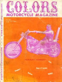 A cover gallery for Outlaw Bikers Magenta, Pink Motorcycle, Bike Magazine, Vintage Biker, Vintage Cycles, Kids Ride On, Easy Rider, Cecile, Mademoiselle