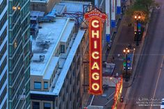 Urban Photography Theme: Name of the City in the City - Chicago Theatre Marquee sign from Marina City Rooftop