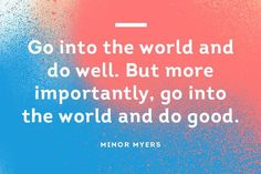 Doing good does you good, so take the time to do something #positive for the #environment today! #QuoteOfTheDay #MinorMyers