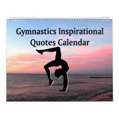 LOVELY INSPIRING GYMNASTICS QUOTE CALENDAR Start these beautiful Gymnastics calendars on any month. http://www.zazzle.com/collections/calendar_gymnast-119936337003434823?rf=238246180177746410 #Gymnastics #Gymnast #WomensGymnastics #Gymnastcalendar #Gymnasticscalendar