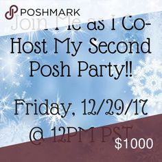 Party Announcement - 12/29/17 I'm so excited to be hosting my second party on Friday, 12/29/17! Theme and co-hosts TBA. I'll be looking for Host Picks in Posh Compliant closets. Please help me spread the word! ❄️❄️❄️❄️ Other