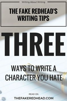 3 Ways To Write A Character You Hate