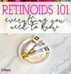 All About Retinoids: Why You Want Them, How They Work and How I Use Them in #skincare #ad