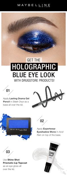 This holographic blue eye is currently one of the hottest makeup trends.  Get the look without breaking the bank using Maybelline products! First, apply Lasting Drama Gel Pencil in 'Sleek Onyx' as a base all over the lids.  Next, apply Expertwear Eyeshadow Mono in 'Acid Rain' on top of the base.  Lastly, use Shine Shot Prismatic Lip Topcoat as an eye gloss all over the lid.