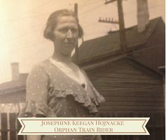 My Great Grandmother, the Orphan Train Rider For over 75 years, orphans were loaded onto trains and paraded in front of Midwesterners in hopes of finding them a new home.  Read on about one woman's poignant saga.