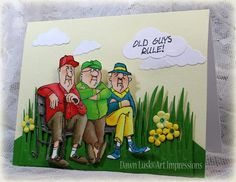 Art Impressions: Old Guys Rule... handmade masculine card. Over the hill birthday.