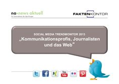 social-media-trendmonitor-2013 by news aktuell via Slideshare