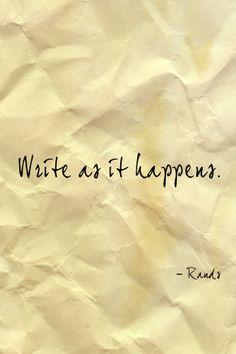Write as it happens
