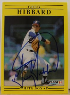 Greg Hibbard Chicago White Sox Autographed 1991 Fleer Card