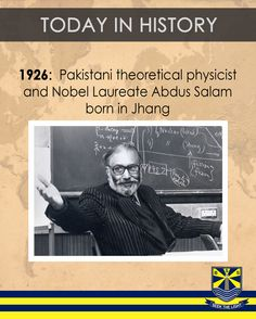 #TodayInHistory 29 Jan 1926: Pakistani theoretical physicist and Nobel Laureate Abdus Salam born in Jhang