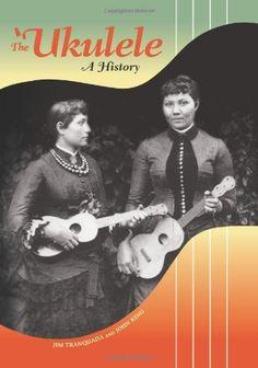 The Ukulele: A History by Jim Tranquada, http://www.amazon.com/dp/0824836340/ref=cm_sw_r_pi_dp_UNB7rb0DYA9P7