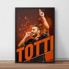 Francesco Totti  Francesco Totti Poster  by TroutLifeStudio