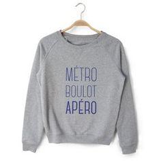 Sweat femme METRO BOULOT APERO