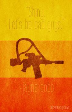 "Firefly Jayne Cobb Minimalist Poster ""Shiny. Let's be bad guys."""
