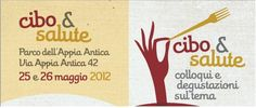 25 e 26 maggio Cibo & Salute al Parco dell'Appia Antica.