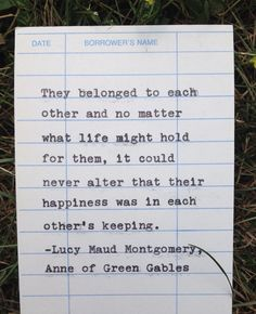 "Lucy Maud Montgomery quote from ""Anne of Green Gables"" hand typed on library due date card"