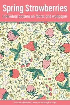 Hand-drawn strawberries, ditsy flowers and green leaves on light yellow background – small scale. Available at Spoonflower on fabric, wallpaper and a variety of home decor items. Fabric Shop, Custom Fabric, Yellow Fabric, Yellow Background, Ditsy, Buy Prints, Fabric Wallpaper, Surface Pattern Design, Repeating Patterns