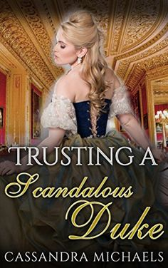 REGENCY ROMANCE: Victorian Romance: Trusting A Scandalous...