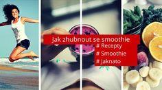 Jak zhubnout se smoothie