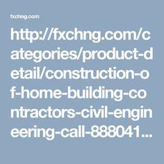 http://fxchng.com/categories/product-detail/construction-of-home-building-contractors-civil-engineering-call-8880411411/ad_1487165168_58a40998-857c-4d69-8e34-702e8ba215a0