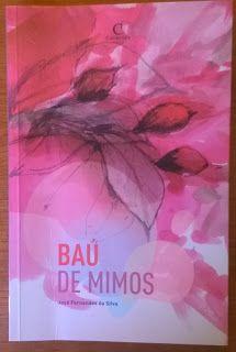 .   Dos Meus Livros: Baú de Mimos - José Fernandes da Silva