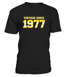 "# Vintage Since 1977 40 Years Old 40th Birthday Gift Ideas For .  Special Offer, not available in shops      Comes in a variety of styles and colours      Buy yours now before it is too late!      Secured payment via Visa / Mastercard / Amex / PayPal      How to place an order            Choose the model from the drop-down menu      Click on ""Buy it now""      Choose the size and the quantity      Add your delivery address and bank details      And that's it!      Tags: For a dad, mom, son…"