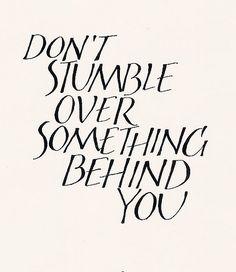 .Don't stumble...