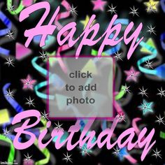 HAPPY BIRTHDAY !!!!!!! Birthday Frames, Birthday Cards, Happy Birthday Wallpaper, Photo Maker, Birthdays, Neon Signs, Bear, Bday Cards, Anniversary Cards