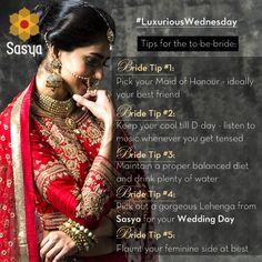 We LOVE these #bridal #tips from Sasya! #Wednesday #Bride #Guide #Wedding #WeddingWear #Wow