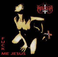 Marduk, Fuck Me Jesus***: Now that was a bit of a wake up call. Cool album. Awesome title and album cover. Rather dark and foreboding for first thing in the morning. I've only been awake for a half hour, but as a result of listening to this, I feel like I've been awake for longer as it's got my energy levels up. Still, one of the darkest albums (Eps) I've ever listened to. 1/19/15