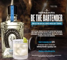 Be the Bartender. Join Herradura Tequila for an Exclusive Mixology Course