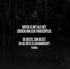 Rumag kronkel in je kop hahaha Wise Quotes, Words Quotes, Sayings, Happy Mind Happy Life, Dutch Quotes, Funny Qoutes, Lol, Some Words, Texts