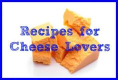 Our Cheesiest Recipes via @SparkPeople