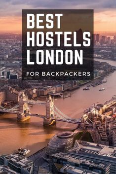 8 Best Hostels In London For Solo Travelers Backpackers 2019 London Hostels Backpacking Europe Travel And Tourism